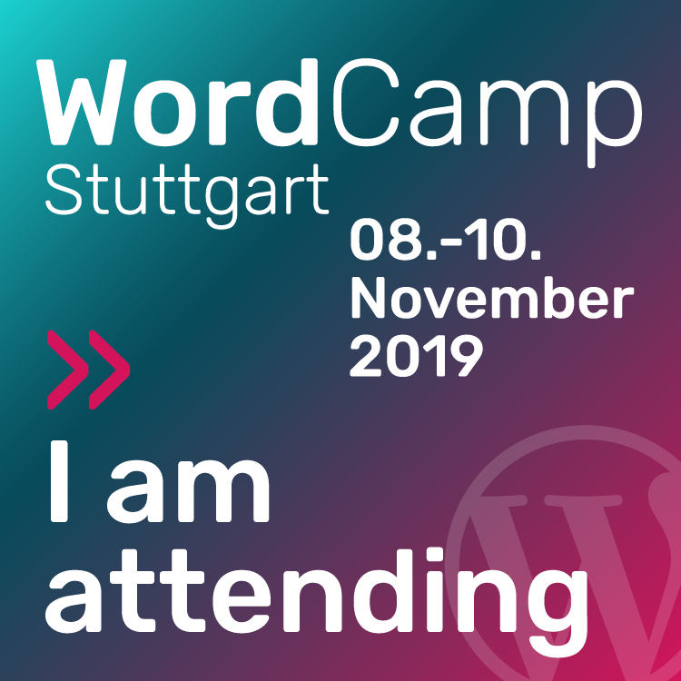 WordCamp Stuttgart 2019 - November, 8-10, 2019